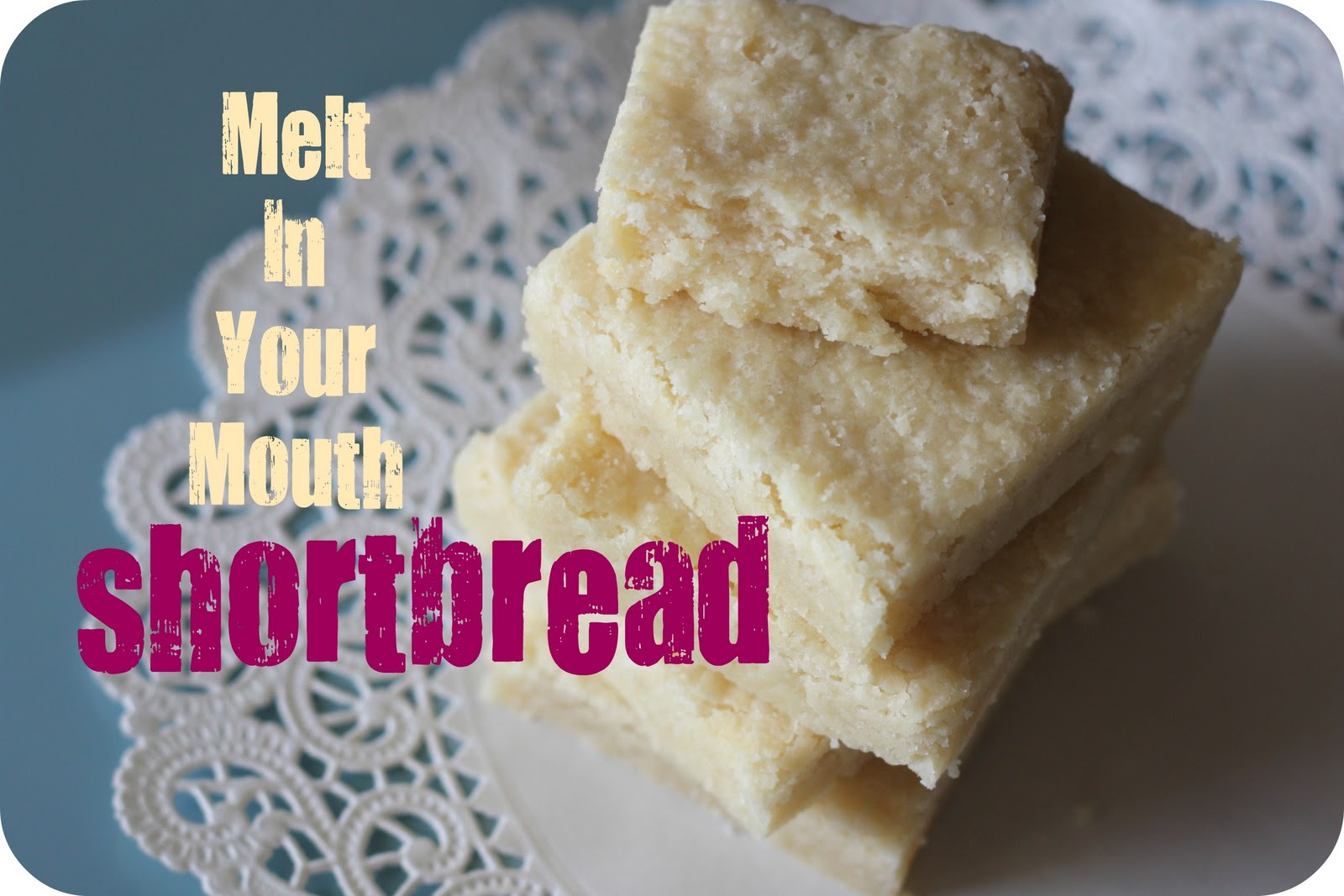 Melt-In-Your Mouth Shortbread | The Crunchy Mamacita