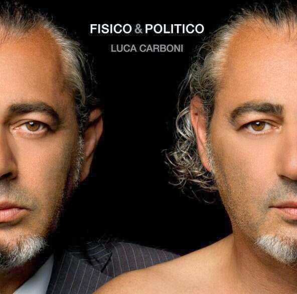 Luca Carboni - Fisico & Politico - copertina tracklist testi video download