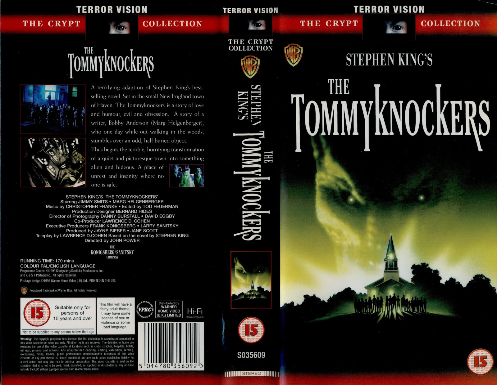 The Tommyknockers is a 1993 The Tommyknockers 1993