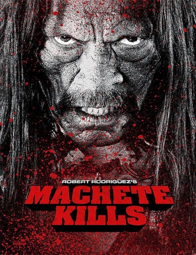 Machete Kills (Machete 2) (2013)