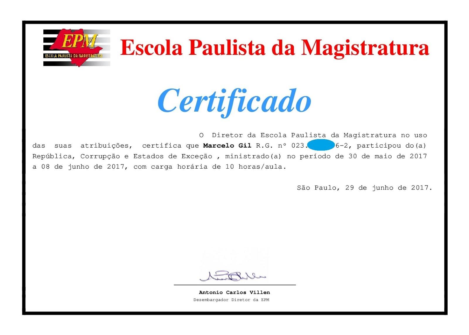 CERTIFICADO DE PARTICIPAÇÃO DO CICLO DE PALESTRAS DA ESCOLA PAULISTA DE MAGISTRATURA / 2017