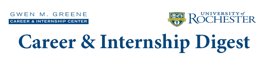 University of Rochester <br>Career &amp; Internship Digest