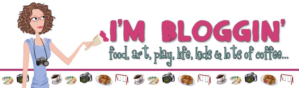 I'm Bloggin'
