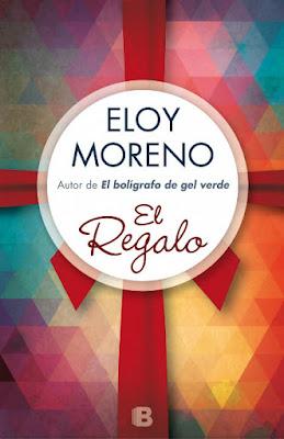 LIBRO - El Regalo Eloy Moreno (Ediciones B - 14 octubre 2015) NOVELA | Edición papel & ebook kindle Comprar en Amazon España