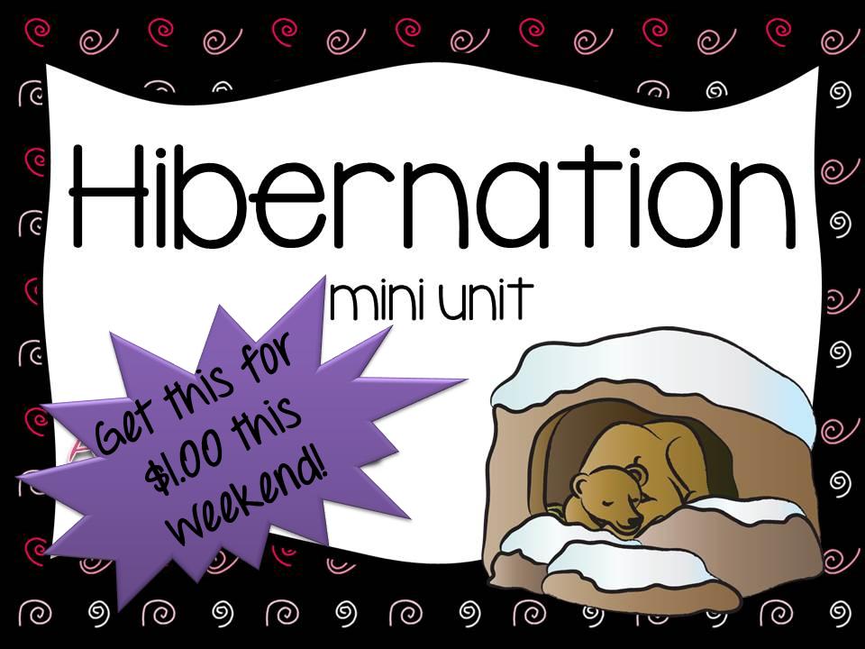 http://www.teacherspayteachers.com/Product/Hibernation-mini-unit-expanded-1040498