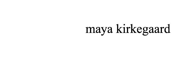maya kirkegaard