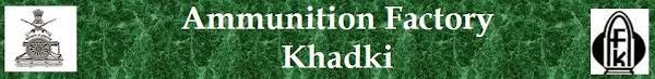 Ammunition Factory, Khadki Recruitment 2015 Tradesman (Semi–Skilled) – 273 Posts www.afk.gov.in