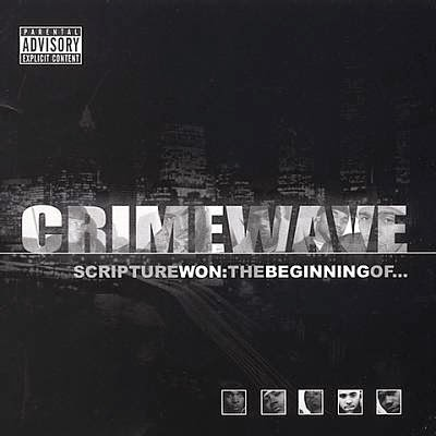 Crimewave - Scripture Won The Beginning Of...