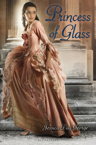 Princess of Glass, by Jessica Day George (review)