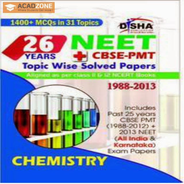 26 Years NEET CBSE-PMT Topic wise Solved Papers Chemistry Book Acadzone.com