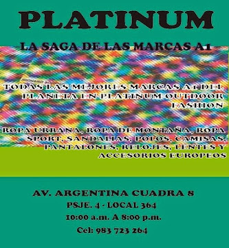 Platinum - La Saga de las marcas a1 - Av. Argentina Cdra. 8, Local 364 - Cel: 983 723 264