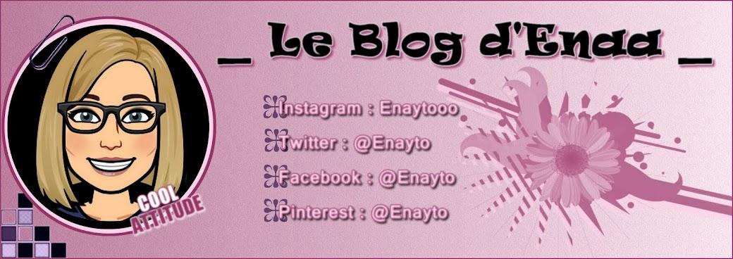 Le blog d' Enaa _