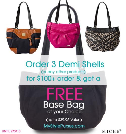 FREE Miche Base Bag of your choice with $100+ Order (ends 9/3/13)