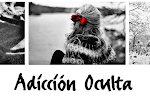 Visita mi blog ADICCIÓN OCULTA!!