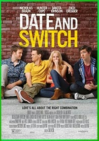Date and Switch (2014) [3GP-MP4]