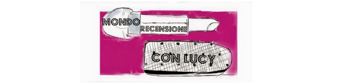 Mondo Recensione con Lucy