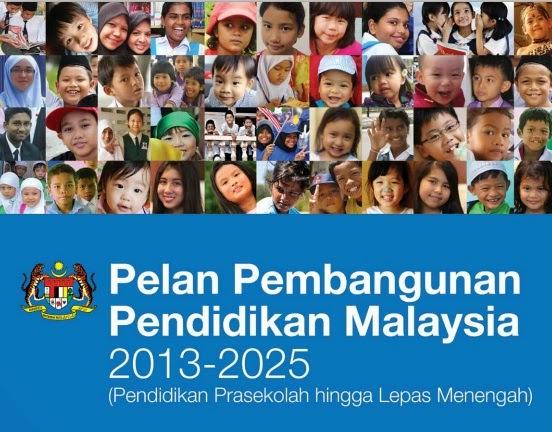 PELAN PEMBANGUNAN PENDIDIKAN MALAYSIA (2013-2025)