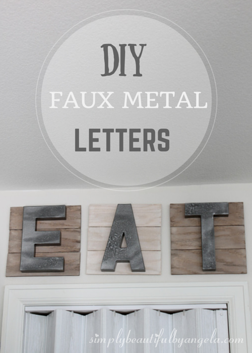 DIY Faux Metal Letters For The Kitchen