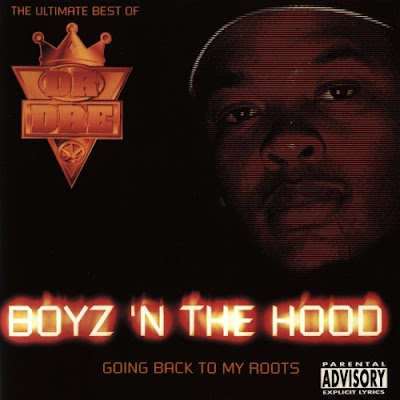 Dr. Dre – Boyz 'N The Hood (CD) (2000) (320 kbps)