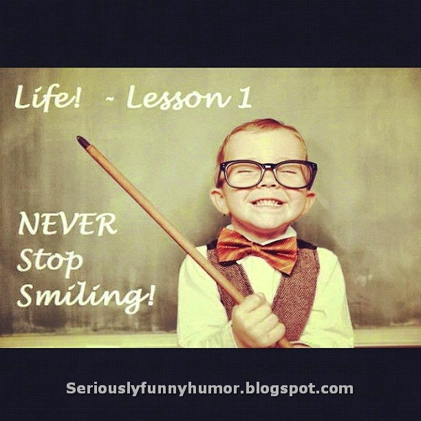 Life Lesson 1 - Never stop smiling - Funny Photo