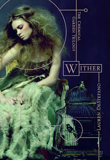 Wither (Chemical Garden #1): review