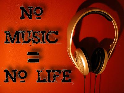 http://1.bp.blogspot.com/-irT9jrcb6O0/Tgqm5LLA3kI/AAAAAAAAAXQ/3olebcl-YBY/s400/no_music__no_life_by_ristiii.jpg