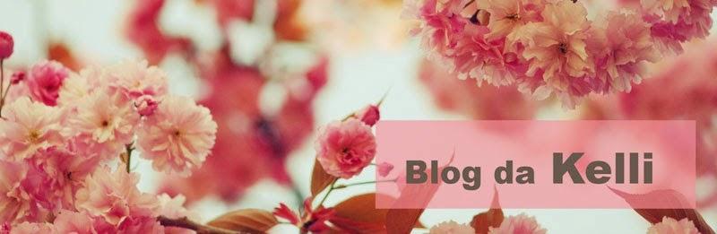 Blog da Kelli