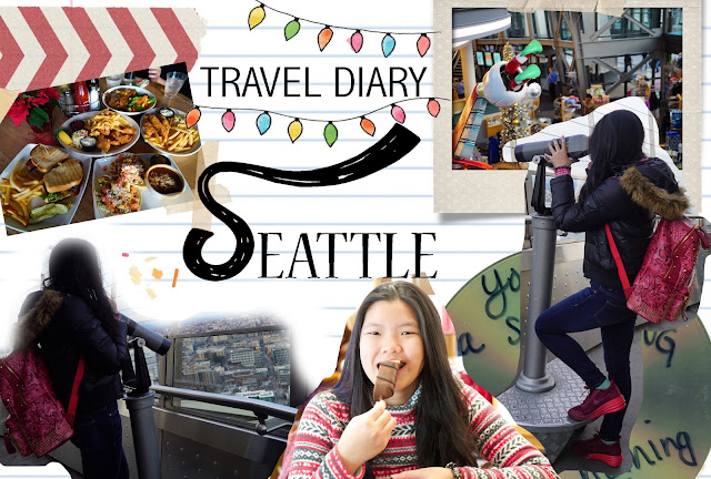 Travel DiaRy: Seattle