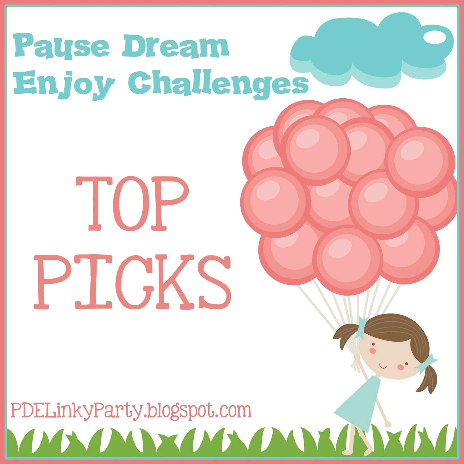 Top Picks - Pause Dream Enjoy Challenges