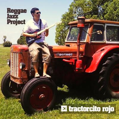 REGGAE JAZZ PROJECT - El Tractorcito Rojo