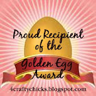 4 Crafty Chicks Golden Egg Award
