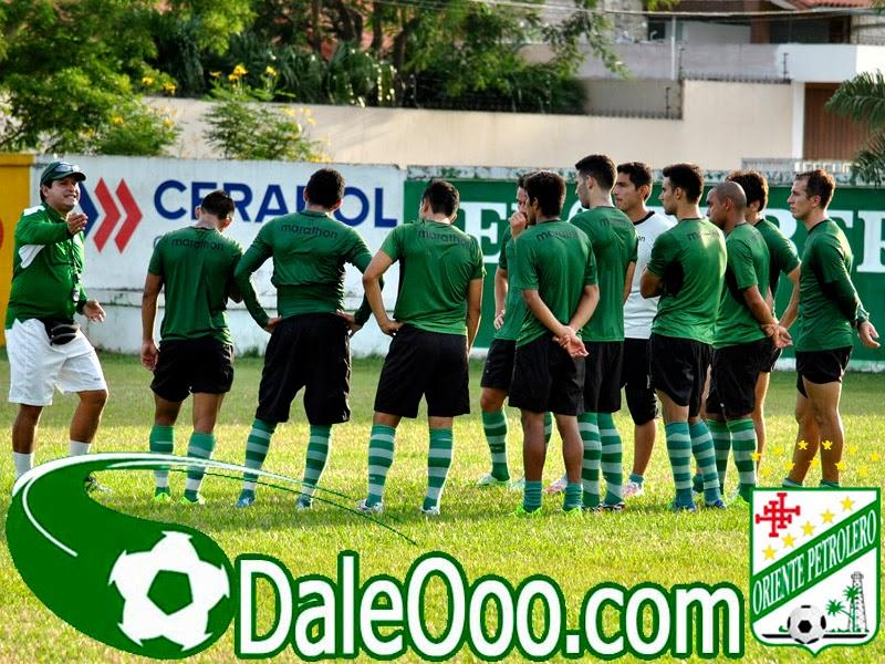 Oriente Petrolero - Entrenamiento San Antonio - DaleOoo.com web del Club Oriente Petrolero
