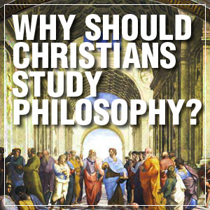 Why Should Christians Study Philosophy? </br> by Peter S. Williams ...