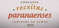 Concurso Receitas Paranaenses 'Caminhos do Campo' 2015