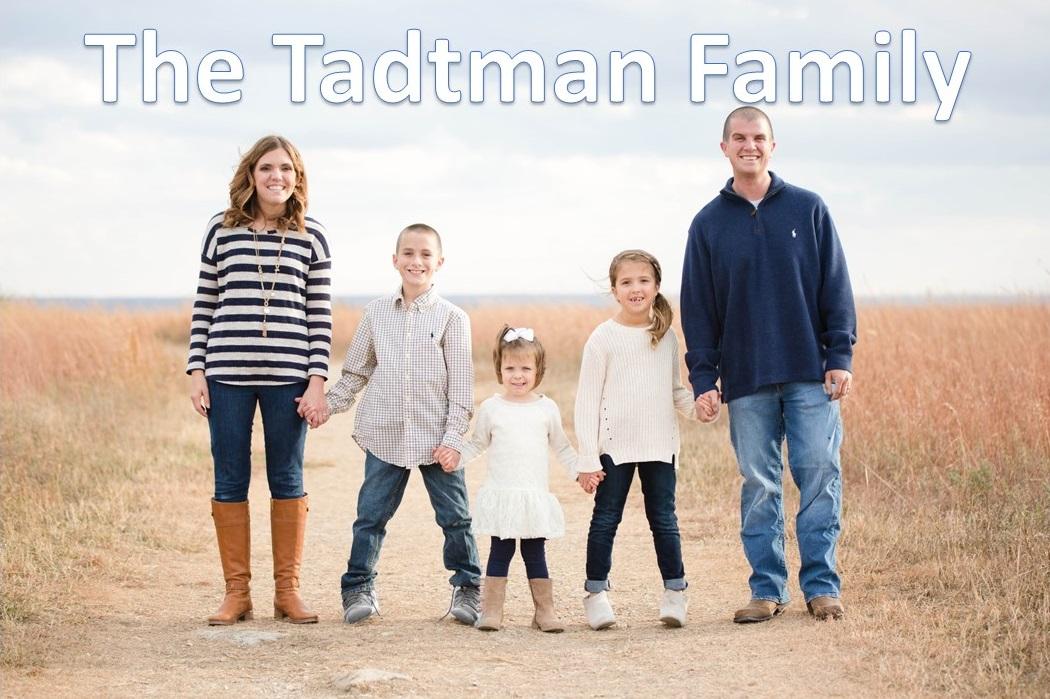 The Tadtman Family...