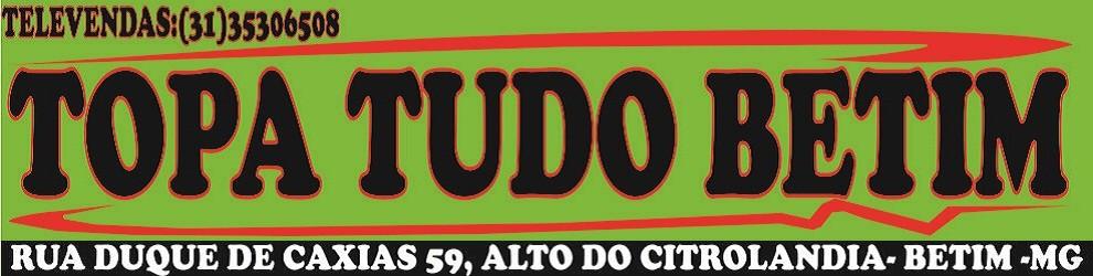 Topa Tudo Betim      (031)35306508...