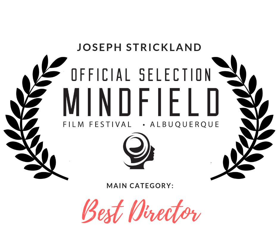 Mindfield Film Festinal - Albuquerque 2019 Official Selection