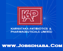 Karnataka Antibiotics & Pharmaceuticals Limited, KAPL Recruitment, Sarkri naukri