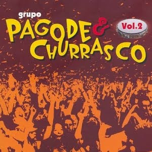 Grupo Pagode & Churrasco - Vol. 2