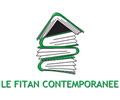 LE FITAN CONTEMPORANEE
