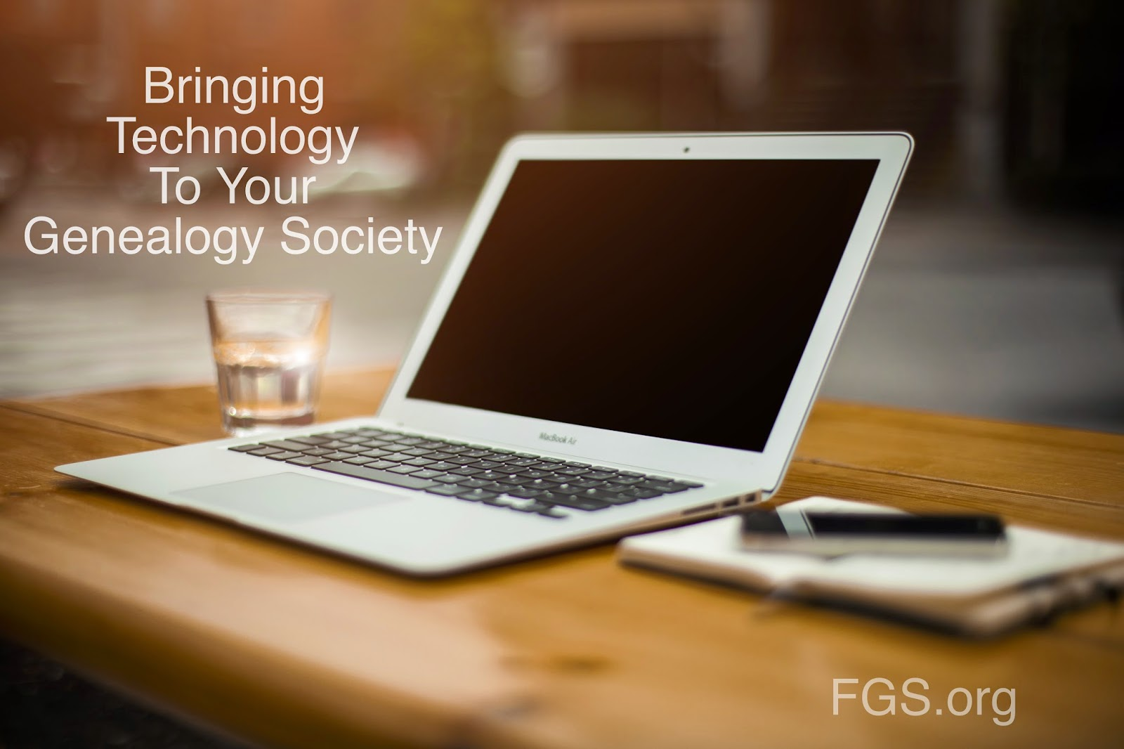 Bringing Technology to Your Genealogy Society from FGS.org