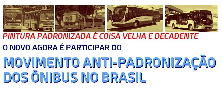 Movimento anti-padronização dos ônibus do Brasil