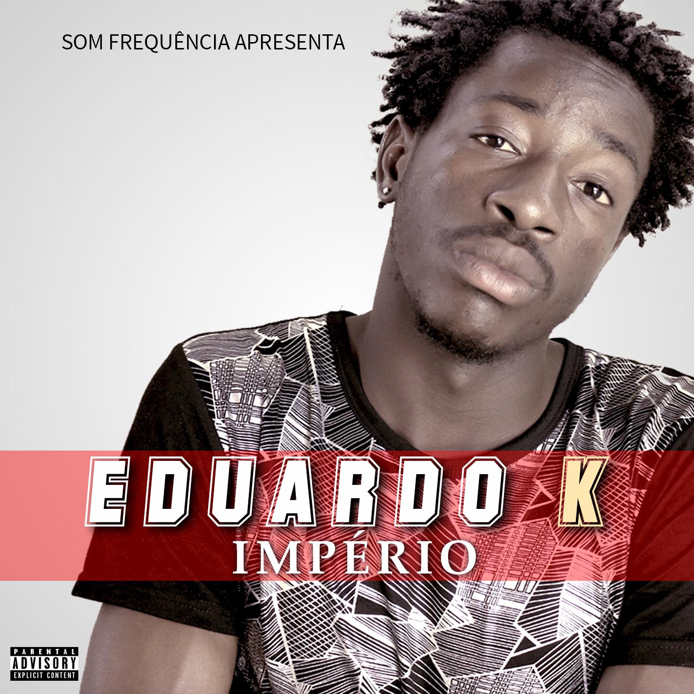 EDUARDO K - IMPÉRIO (MIXTAPE)
