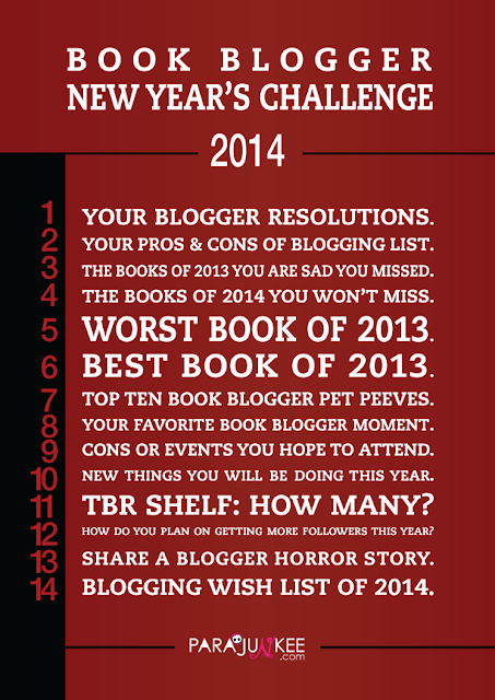 http://www.parajunkee.com/2013/12/23/book-blogger-new-years-challenge/