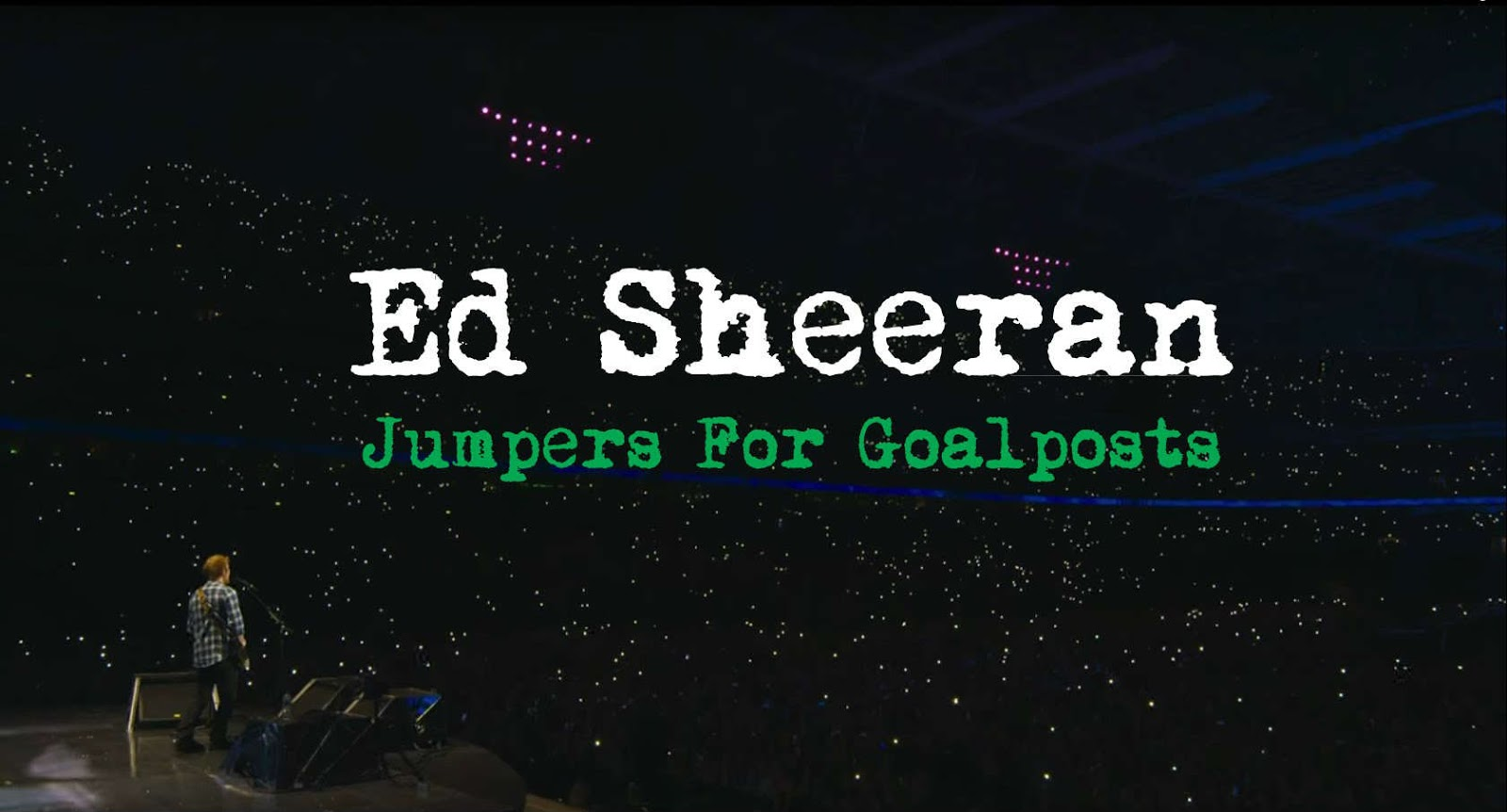 ed sheeran jumpers for goalposts