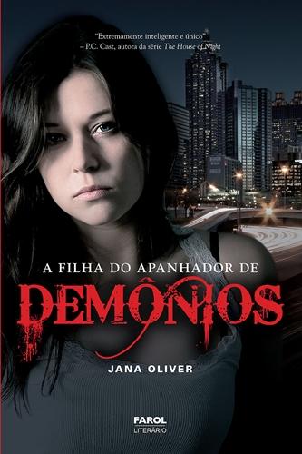A Filha do Apanhador de Demônios * Jana Oliver