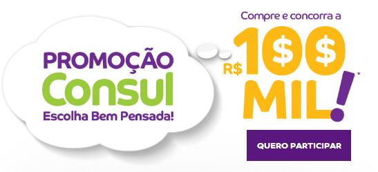 Como participar da nova promoção Consul 2014 Escolha Bem Pensada