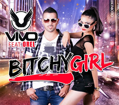 Vivo feat. Orel - Bitchy Girl + 7
