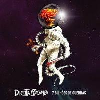 DigitalBomb – 7 Bilhões de Guerra - CD completo online