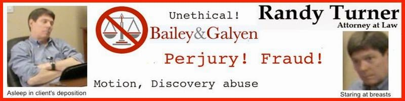Randy Turner, Randall Turner, attorney, lawyer, Fort Worth, Texas, Bailey & Galyen, unethical